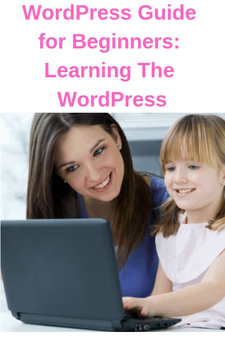 WordPress Guide for Beginners: Learning The WordPress