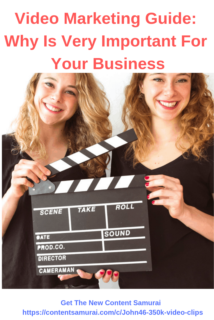 Video Marketing Guide: Why Is Very Important For Your Business