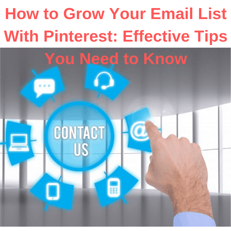 How to Grow Your Email List With Pinterest: Effective Tips You Need to Know