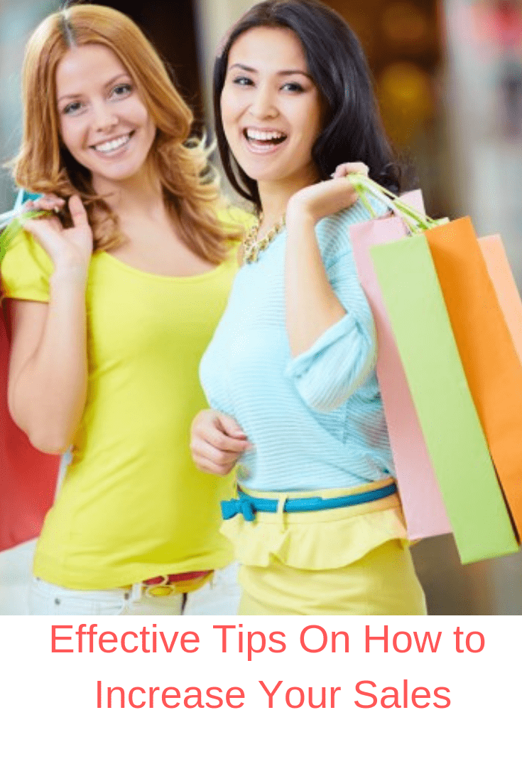 5 Effective Tips On How to Increase Your Sales