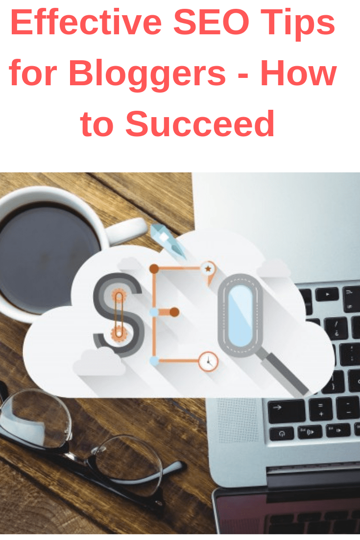 Effective SEO Tips for Bloggers - How to Succeed