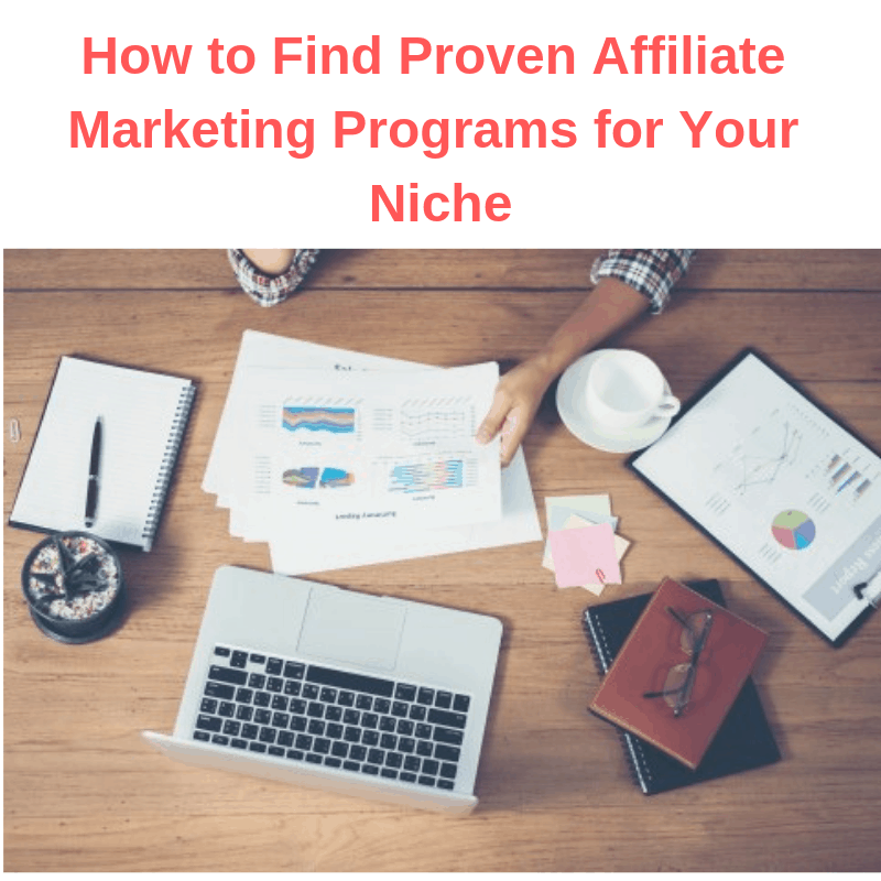 How to Find Proven Affiliate Marketing Programs for Your Niche