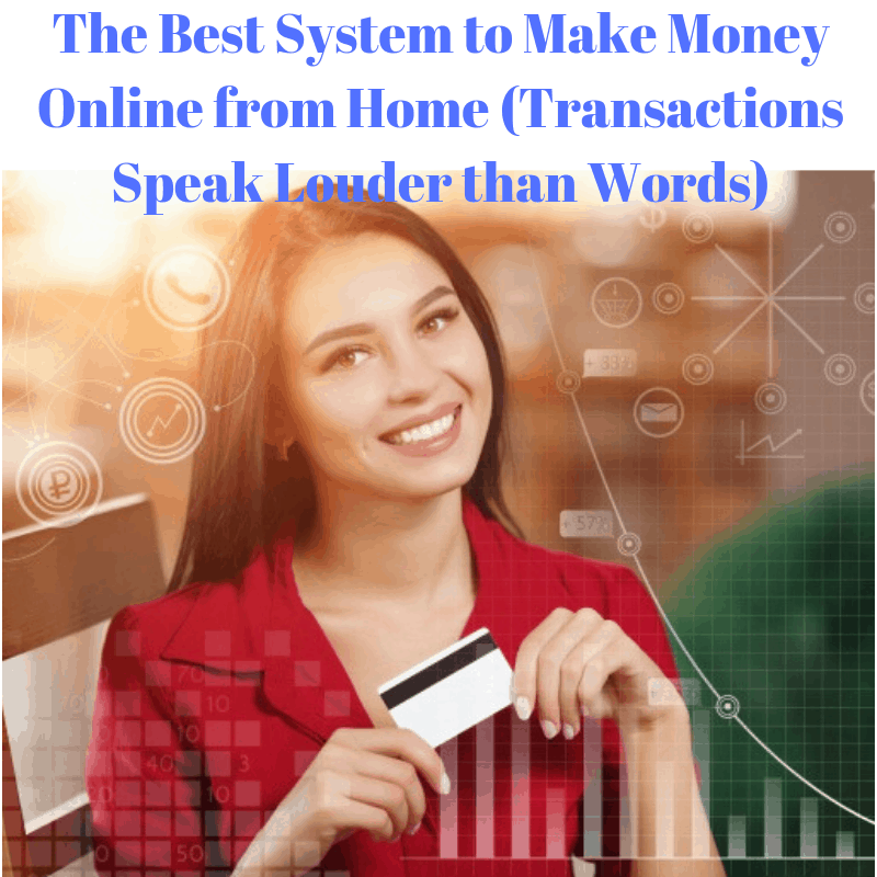 The Best System to Make Money Online from Home