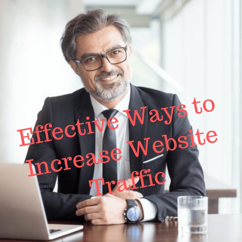Effective Ways to Increase Website Traffic