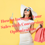 How to Increase Your Sales with Conversion Optimization