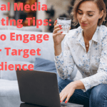 7 Social Media Marketing Tips: How to Engage Your Target Audience