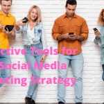 6 Effective Tools for Your Social Media Marketing Strategy (Free and Paid Versions)