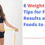 Weight Loss Tips for Faster Results and 5 Foods to Avoid