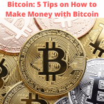 Bitcoin: Tips on How to Make Money with Bitcoin