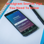 Instagram Search: Tips You Need To Know