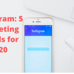 Instagram: 5 Marketing Trends for 2020