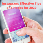 Instagram: Effective Tips and Hacks for 2020