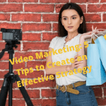 Video Marketing: 5 Tips to Create an Effective Strategy