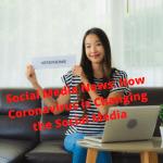 Social Media News: How Coronavirus is Changing the Social Media