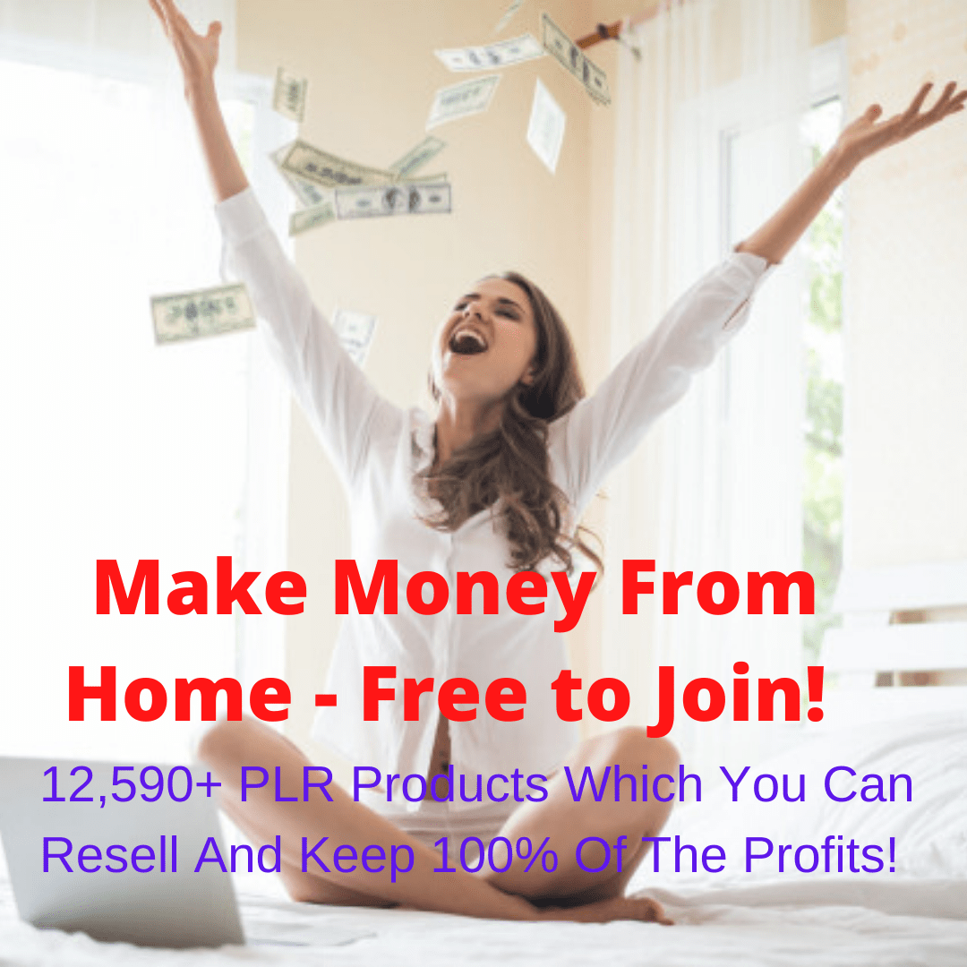 Make Money From Home - Free to Join! 12,590+ PLR Products Which You Can Resell And Keep 100% Of The Profits!