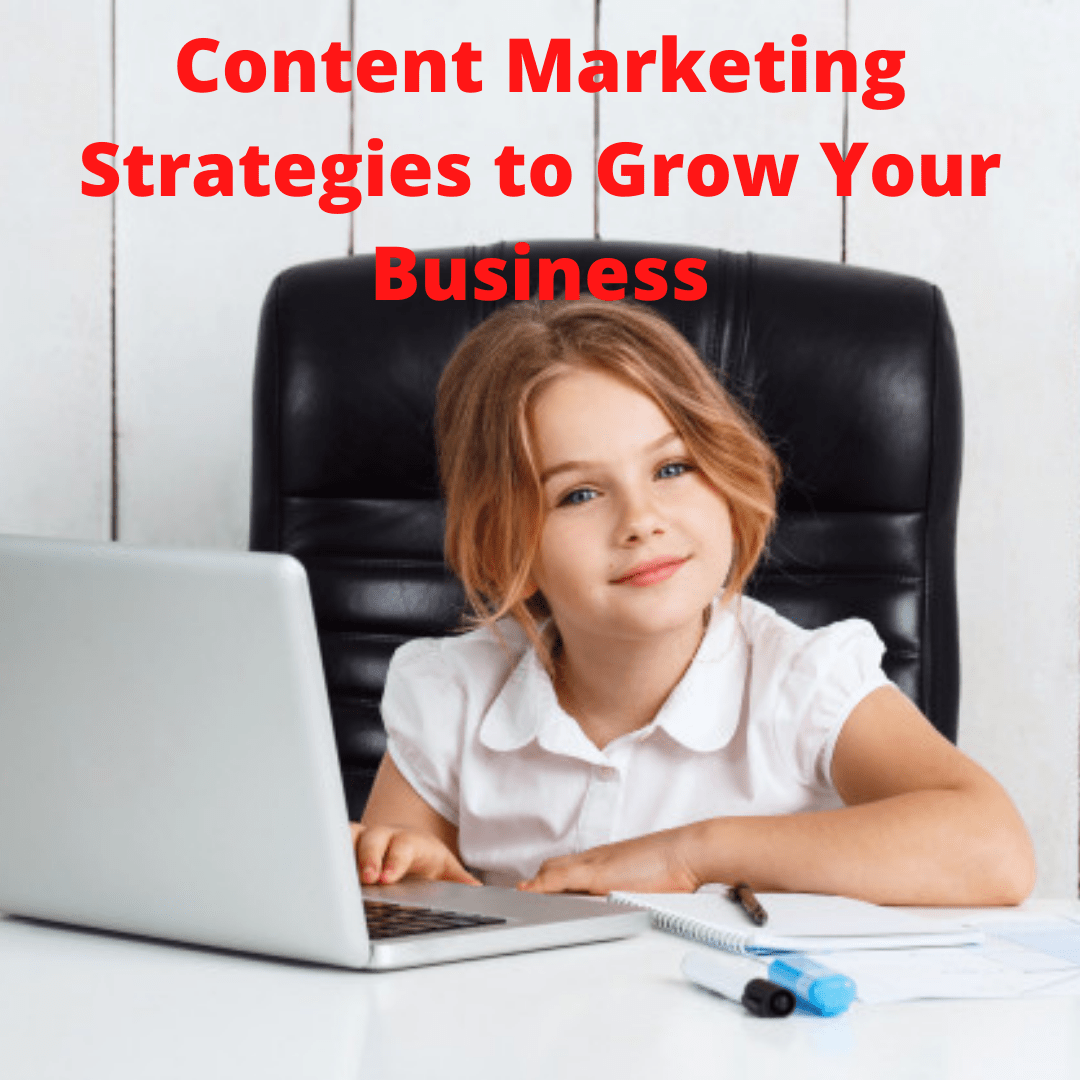 Content Marketing Strategies to Grow Your Business [Infographic]
