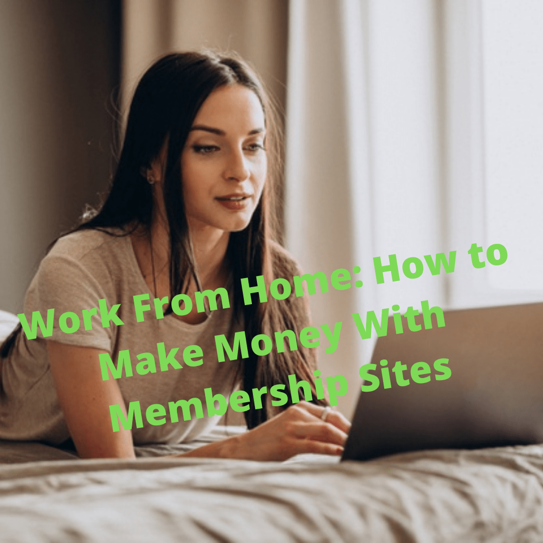 Work From Home: How to Make Money With Membership Sites https://youtu.be/UiOUI1g0jBw