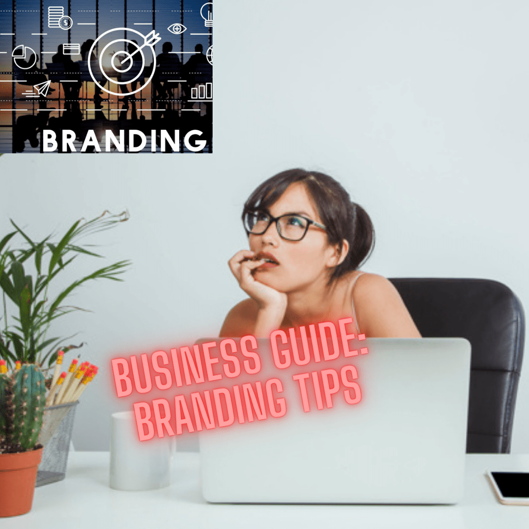 Business Guide: Branding Tips and Techniques [Infographic]