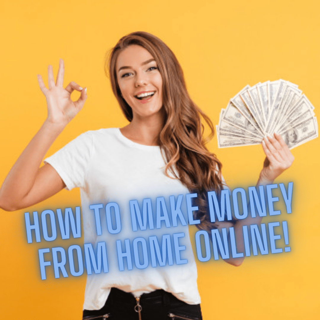 How to Make Money from Home Online: Effective Ways and Useful Tips