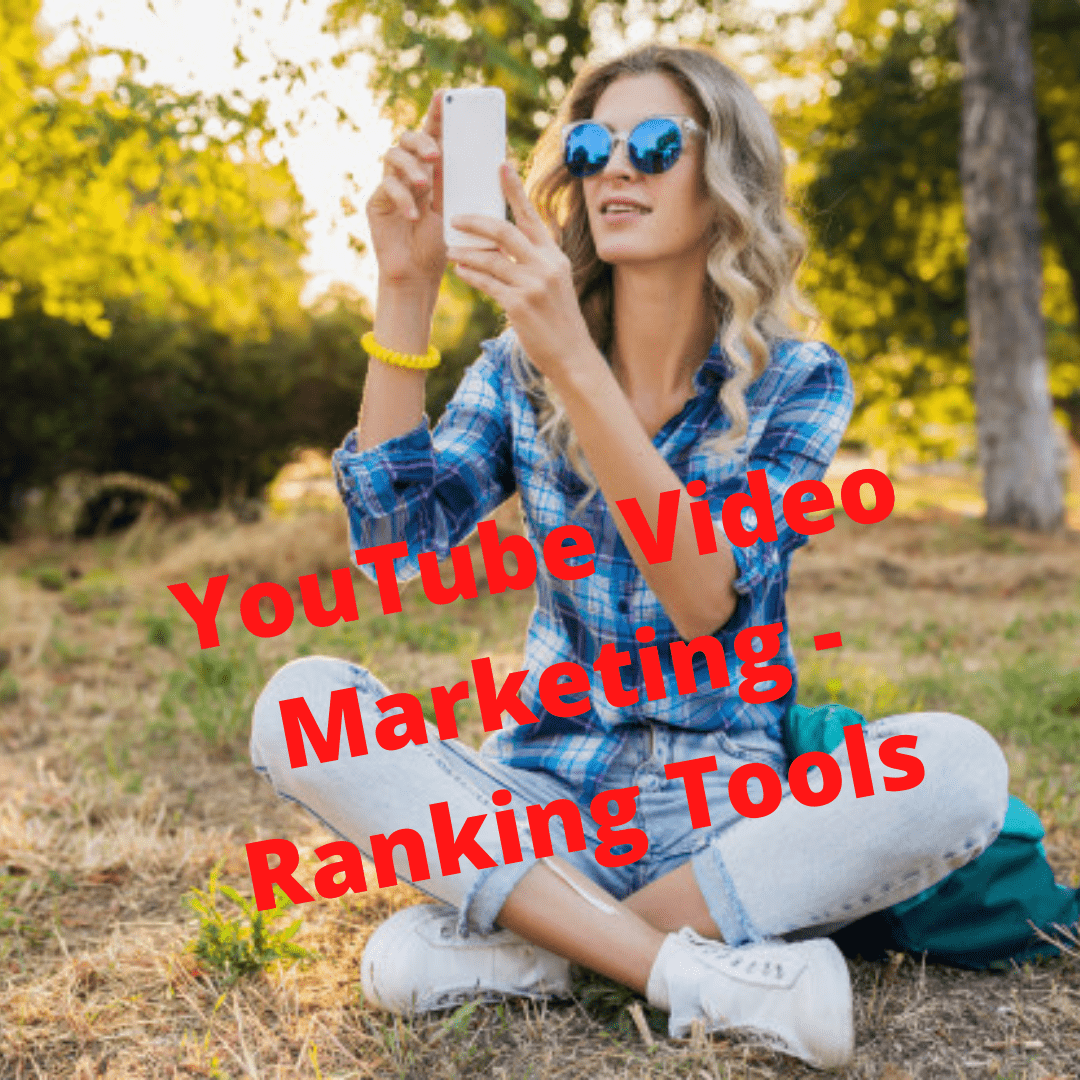 YouTube Video Marketing: Effective Ranking Tools You Need to Know