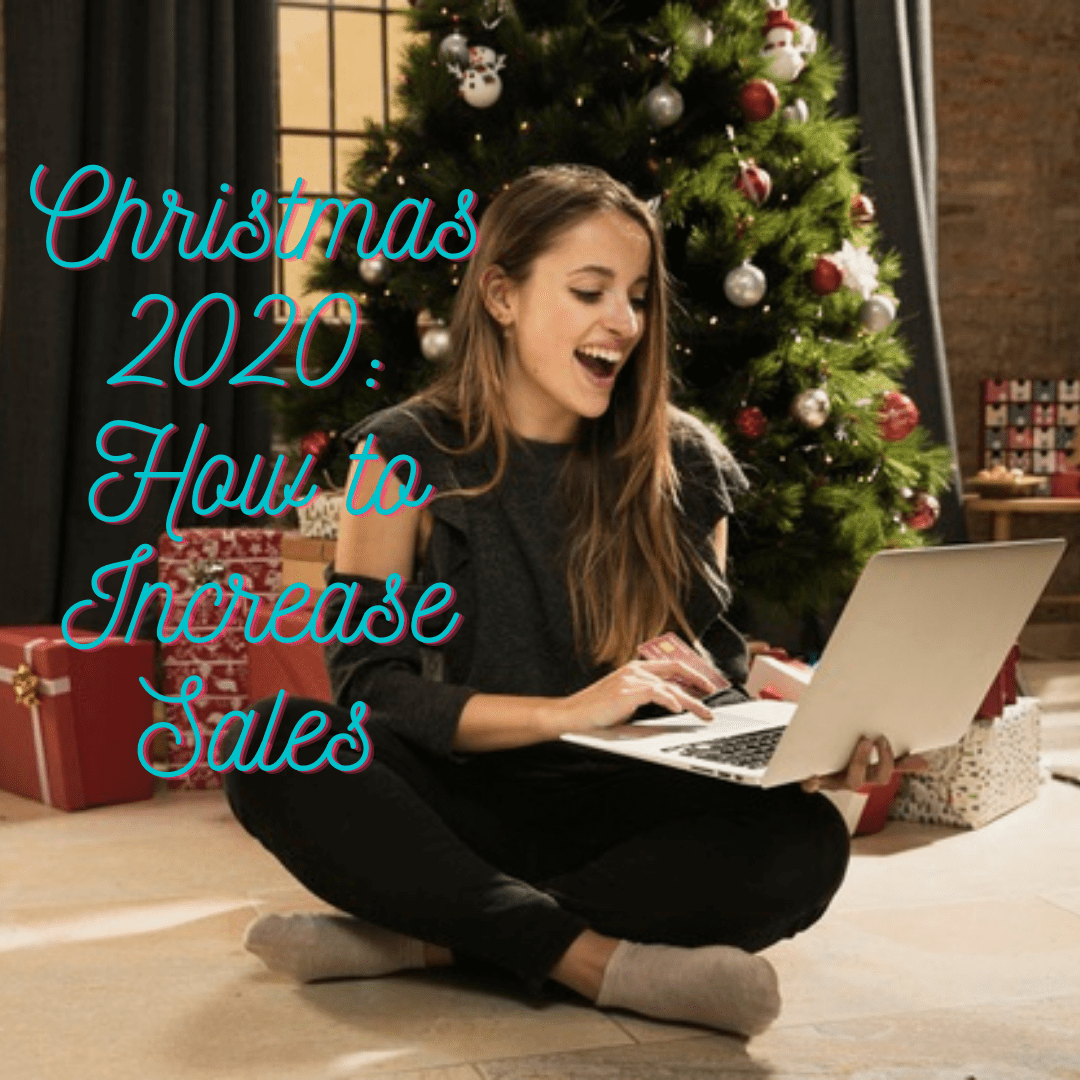 Small Business and Christmas 2020: Marketing Strategies to Increase Your Sales