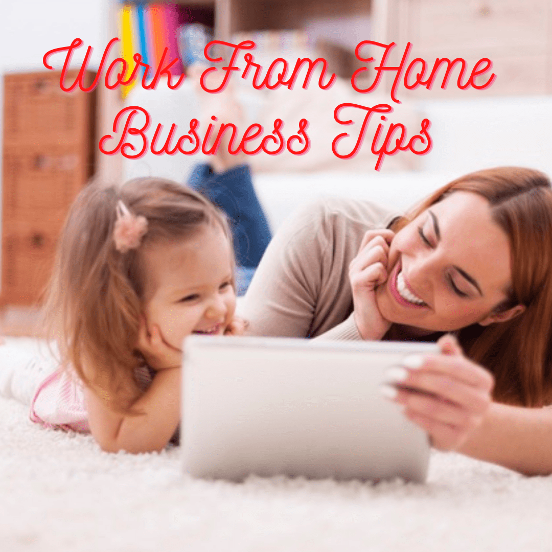 Work from Home Business: Ideas and Tips to Make Money Online