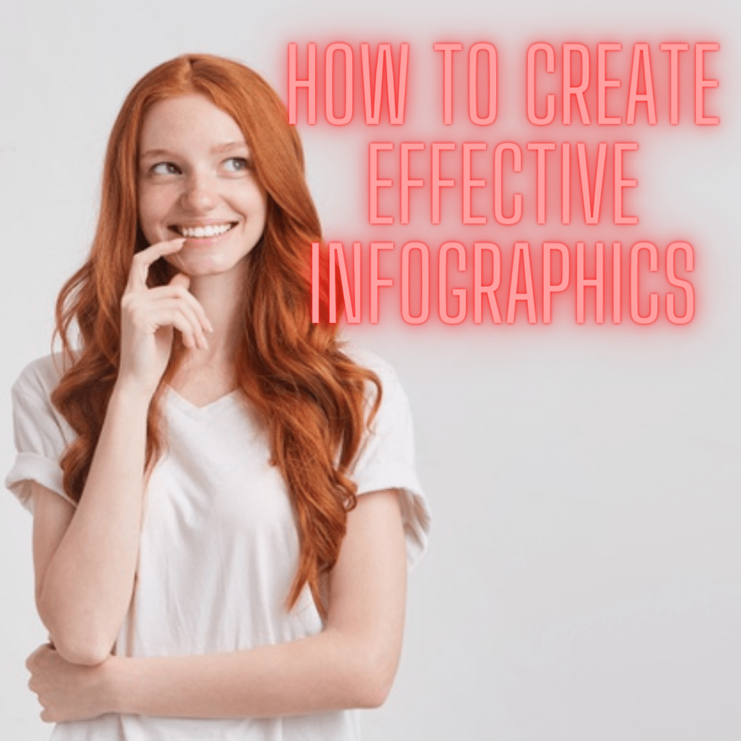 How to Create Effective Infographics: Tips and Secrets You Need to Know