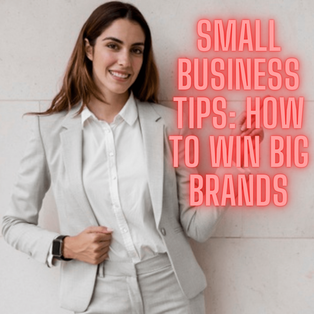 Small Business Tips: 6 Reasons Why Customer Experience is Your Big Advantage