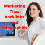 Marketing Tips: How to Build Backlinks with Infographics