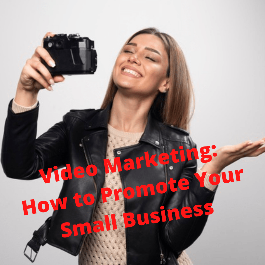 Video Marketing: 3 Tips on How to Promote Your Small Business Successfully